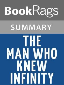 the who knew infinity book the who knew infinity by robert kanigel l summary