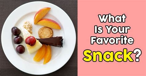 What Is Your Favorite what is your favorite snack quizdoo
