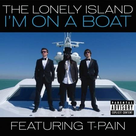 t pain on a boat i m on a boat the lonely island music review phcityonweb