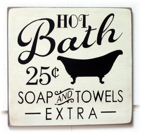 bathroom hot images hot bath soap and towels extra wood sign typography description from pinterest com i