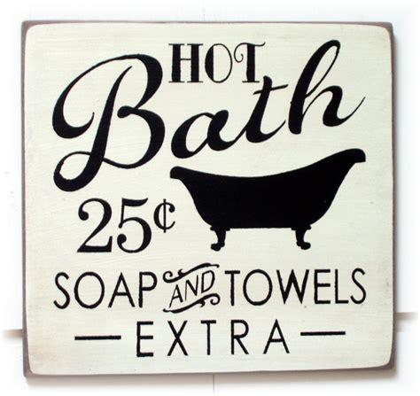 hot bathroom images hot bath soap and towels extra wood sign typography description from pinterest com i