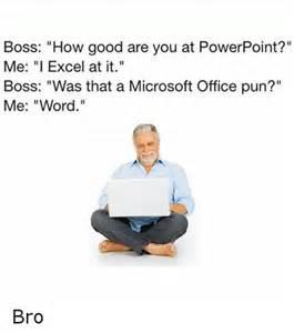 Office Jokes Microsoft And Microsoft Office Memes Of 2016