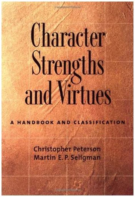by fortitude and prudence books character strengths character virtues handbook via character