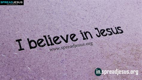 I Believe In Jesus i believe in jesus jesus hd wallpapers i believe