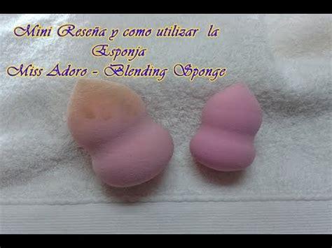 Miss Adoro Secret Blender Sponge Mini Rese 241 A Y Como Utilizar La Esponja Miss Adoro