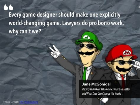 game design quotes every game designer should make