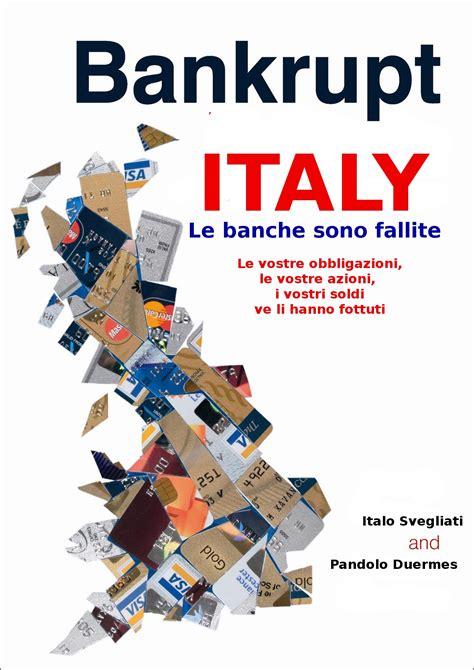 fallimento banche italiane banche italiane fallite fallimento banca italia basta italia