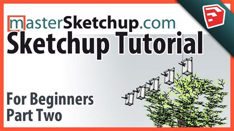 sketchup layout tutorial for beginners sketchup tutorial for beginners part two groups