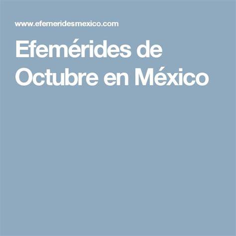 imagenes de octubre en mexico m 225 s de 25 ideas incre 237 bles sobre efemerides de octubre en