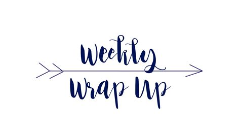 The Wrapups Begin by Weekly Wrap Up 1 28 18 A Wishful Plan