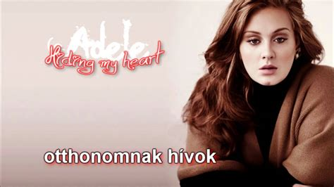 download mp3 adele hiding my heart adele hiding my heart magyar felirat hd youtube