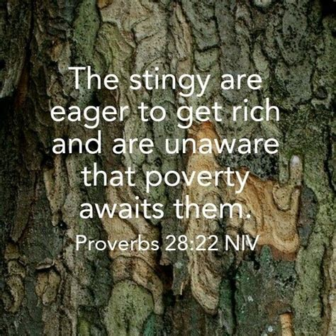 proverbs  niv  stingy man  eager   rich   unaware  poverty awaits