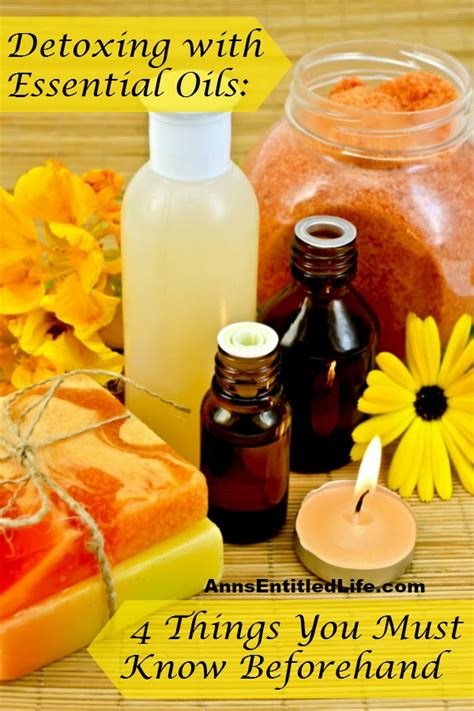 Things To Detox Your From by Detoxing With Essential Oils 4 Things You Must