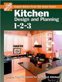 home depot kitchen design book kitchen design and planning 1 2 3 by home depot staff