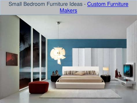 Bedroom Furniture Makers Small Bedroom Furniture Ideas Custom Furniture Makers