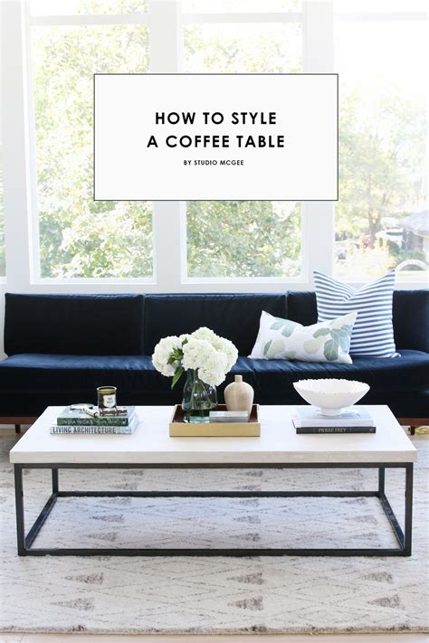 coffee table style how to style a coffee table studio mcgee
