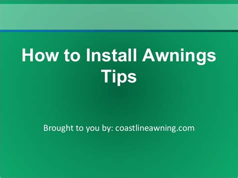how to install awning how to install awnings tips