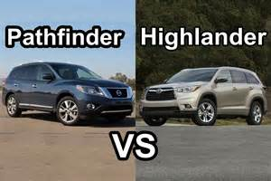Nissan Pathfinder Or Toyota Highlander 2015 Nissan Pathfinder Vs 2015 Toyota Highlander Design