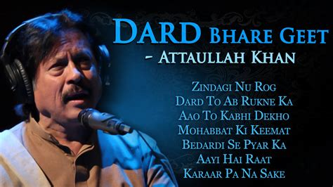 attaullah khan urdu poetry shaarsflv dard bhare geet attaullah khan sad songs popular