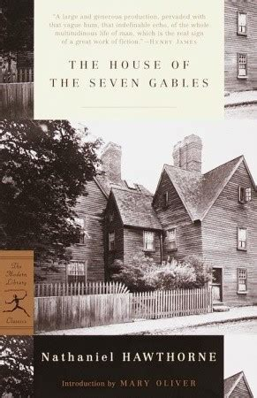 the house of the seven gables book the house of the seven gables by nathaniel hawthorne reviews discussion