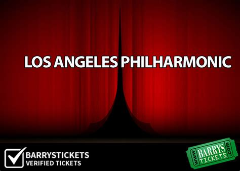 los angeles philharmonic  great seats great prices  barrys