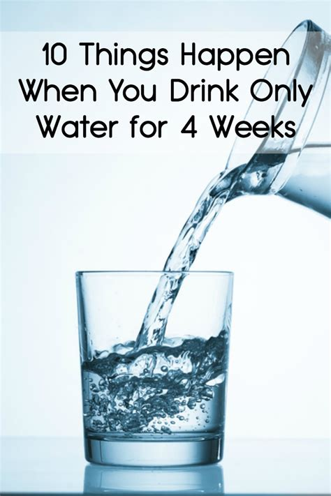 Will Only Water And Tea Be A Safe Detox by 10 Things Happen When You Drink Only Water For 4 Weeks