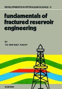 fundamentals  fractured reservoir engineering volume  st edition