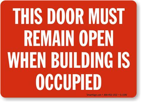 Keep Door Open by Keep Doors Open Building Sign Sku S 1590