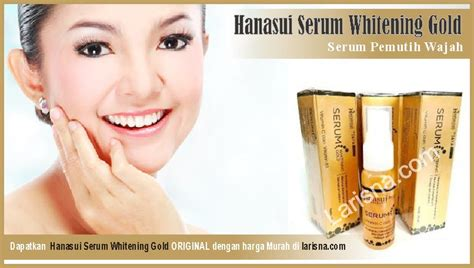 Spesial Hanasui Serum Gold Serum Whitening Gold Serum Emas Jaya Ma 1 jual hanasui serum whitening gold harga termurah 100 original