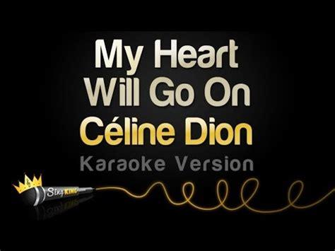 on karaoke version dion my will go on karaoke version
