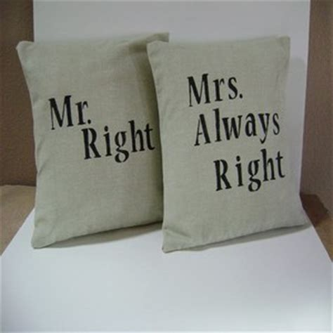 Mr Right Mrs Always Right Pillow by Mr And Mrs Always Right Cushion