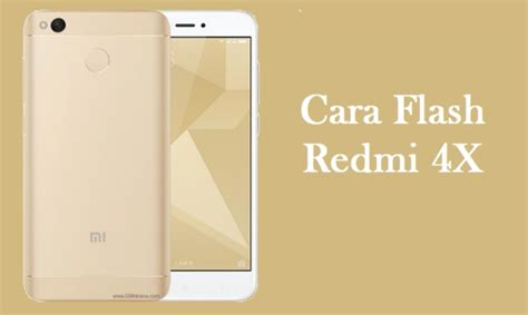 tutorial flash redmi 4x cara flash xiaomi redmi 4x santoni dengan mi flashtool