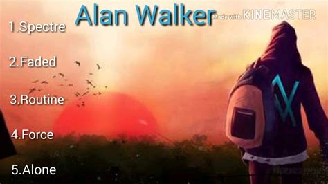 alan walker que tipo de musica es 5 canciones de alan walker youtube