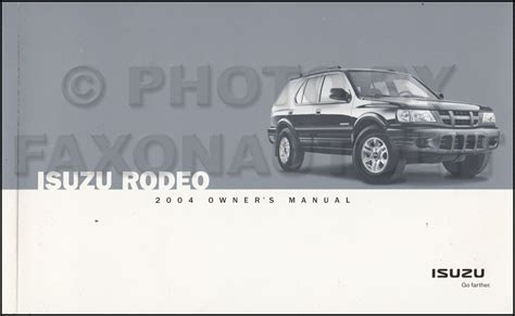 free auto repair manuals 2004 isuzu rodeo navigation system 2004 isuzu rodeo owner s manual original