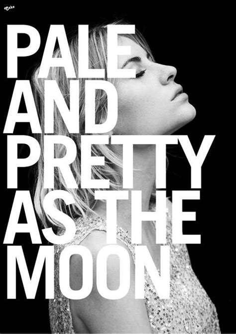 Pretty as the moon. | Pale skin, Skins quotes, Pale people