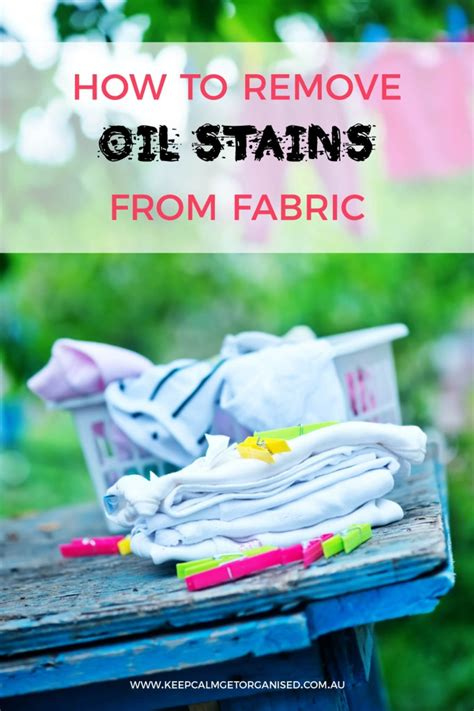 how to get oil stains out of fabric couches how to get oil stains out of clothes fast keep calm get