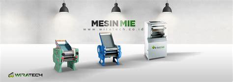 Mesin Mie mesin mie artikel mesin makanan informasi seputar makanan