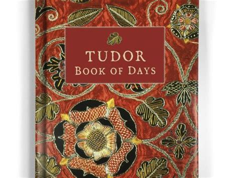 tudor book of days perpetual diary books tudor times money in stewart tudor times