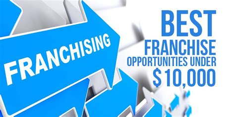 best franchise to buy best franchises 10k what are the best low cost