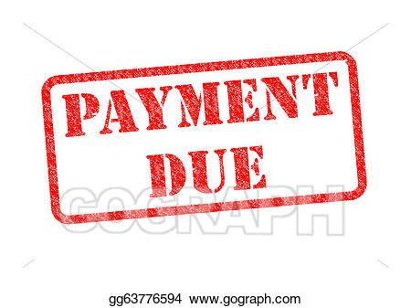 when is down payment due when buying a house clip art payment due stock illustration gg63776594