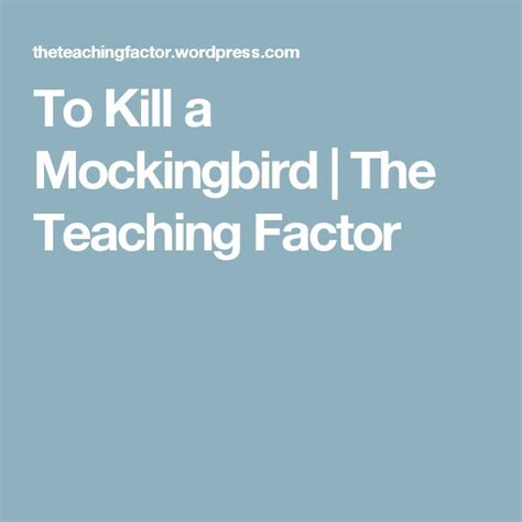 theme education to kill a mockingbird 1000 images about to kill a mockingbird on pinterest