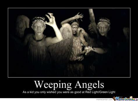 Angel Meme - weeping angels by episkey meme center