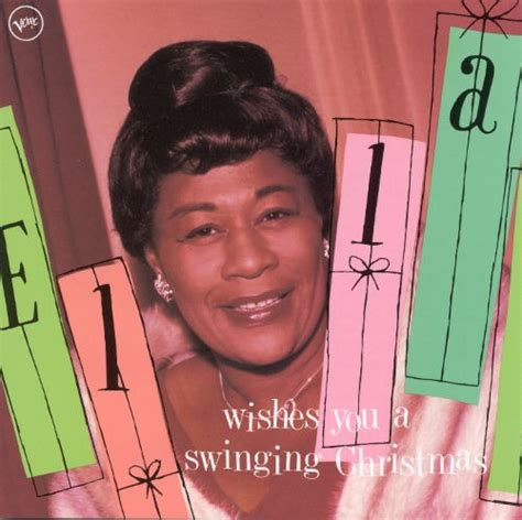 ella wishes you a swinging christmas ella wishes you a swinging christmas ella fitzgerald
