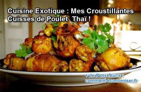 cuisine cuisse de poulet cuisine exotique mes croustillantes cuisses de poulet tha 239