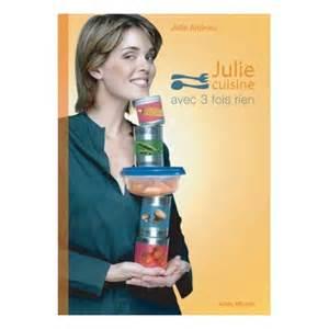 julie cuisine avec 3 fois rien julie andrieu