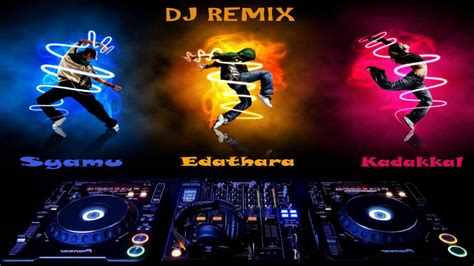 dj remix maliniyude theerangal dj remix malayalam song youtube