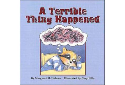 a beautiful terrible thing books children s books about tragedies familyeducation