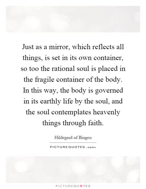 Its Just The In My Soul by Just As A Mirror Which Reflects All Thi By Hildegard Of