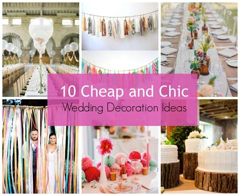 cheap decoration stylehunter collective 10 cheap and chic wedding