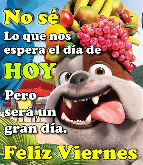 imagenes bonito viernes imagenes bonitas de viernes con mensajes hoymusicagratis com